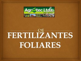 FERTILIZANTES FOLIARES